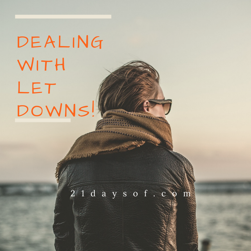 Dealing with disappointments!